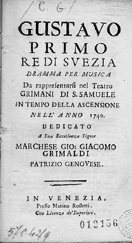 Gustavo primo re di Svezia, Venezia, Rossetti, 1740 - Carlo